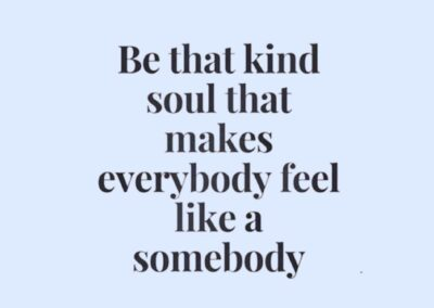 Be That Kind Soul